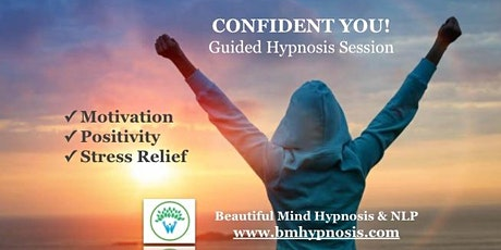 Confident You: Confidence, Motivation & Stress Relief tickets