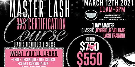 Master Lash 3xs Certification Course Learn 3 Techniques 1 Course tickets
