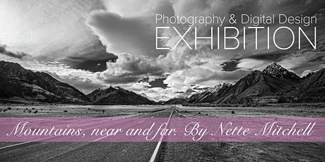 Photography Exhibition - Mountains near and far - Opening night tickets