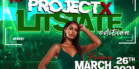 Project X: LITSTATE Edition tickets