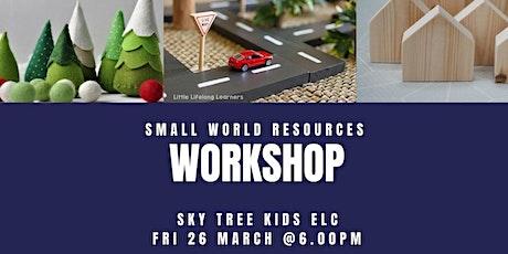 Small World Resources & Craft Workshop tickets