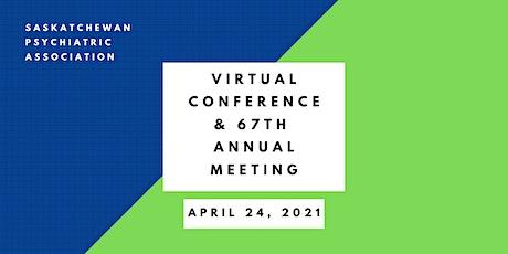 Saskatchewan Psychiatric Association Conference & Annual General Meeting tickets