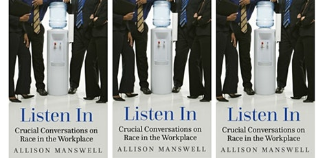 PFC  Discussion- Listen In: Crucial Conversations on Race in the Workplace tickets