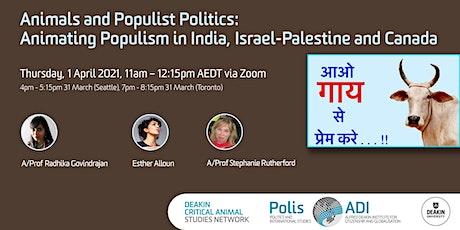 Animals and Populist Politics tickets