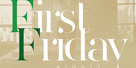 First Friday - Women's History Month Kickoff tickets