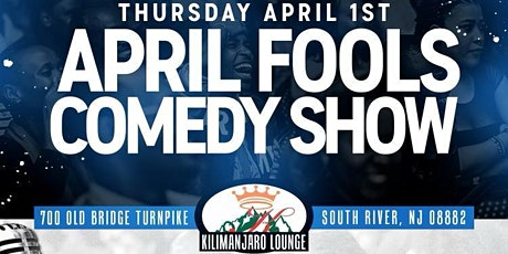 APRIL FOOLS COMEDY SHOW tickets