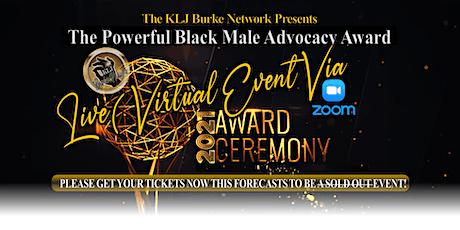 The Terrance Robert Burke Sr. Powerful  Black Male Advocacy Awards tickets