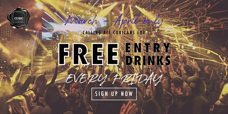 """Every FRI""  Free Entry + Drinks before 12:30 AM (Mar - Apr only!) tickets"