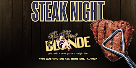 Steak nights At Bottle Blonde tickets