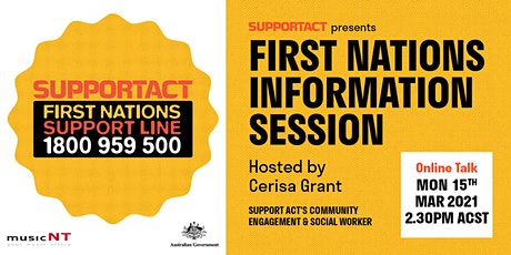 SUPPORT ACT FIRST NATIONS INFORMATION SESSION | Music NT tickets