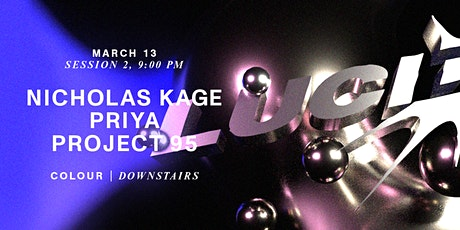 Lucid Downstairs: Project 95, Priya, Nicholas Kage tickets