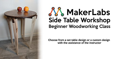 Introduction to Woodworking: Side Table Workshop tickets