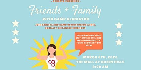 Athleta Presents: Friends & Family with Camp Gladiator! tickets