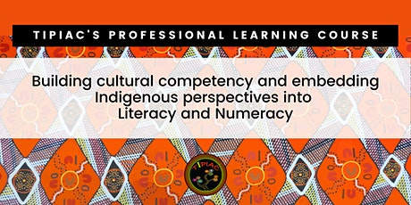 Embedding Indigenous perspectives into Literacy & Numeracy K-6 tickets
