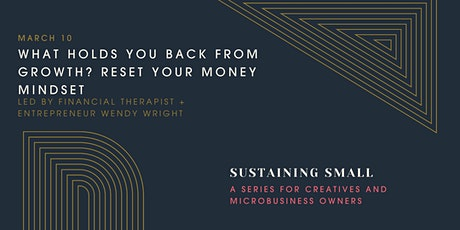 TARRA | What Holds You Back From Growth? Reset Your Money Mindset tickets