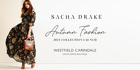 SACHA DRAKE - Autumn 21 Launch - Westfield Carindale tickets