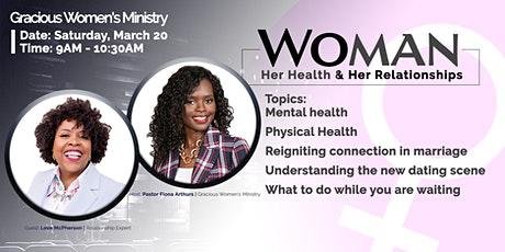 Woman: Her Health & Her Relationships tickets