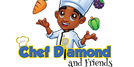 Be A Guest Young Chef in Our Chef Diamond & Friends Cooking Club! tickets