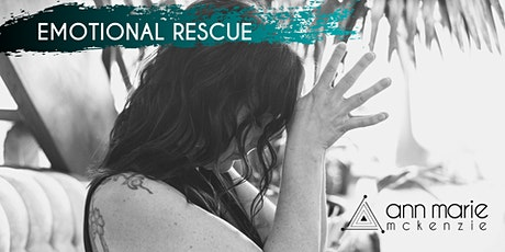 Emotional Rescue: Practical Tools for Emotional Resiliency tickets