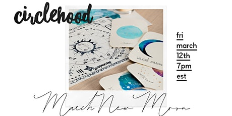 Circlehood March New Moon tickets