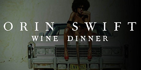 CLINK Wine Dinner Series: Orin Swift by David Phinney tickets