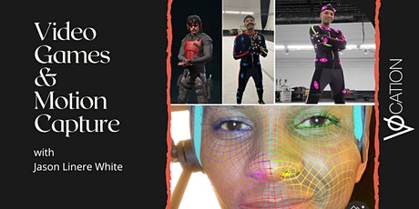 Video Games & Motion Capture with Jason Linere White tickets