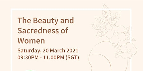 The Beauty & Sacredness of Women tickets