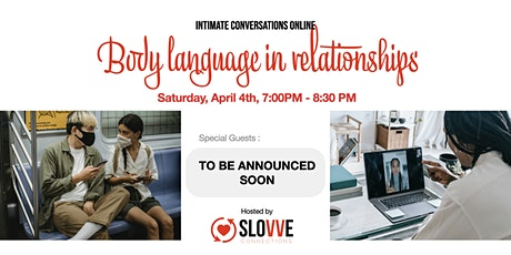 Conscious Relationships and Body Language tickets