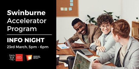 Info Night | Swinburne Accelerator Program tickets