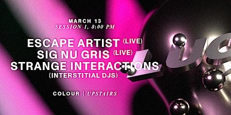 Lucid Upstairs: Escape Artist, Sig Nu Gris, Strange Interactions djs tickets