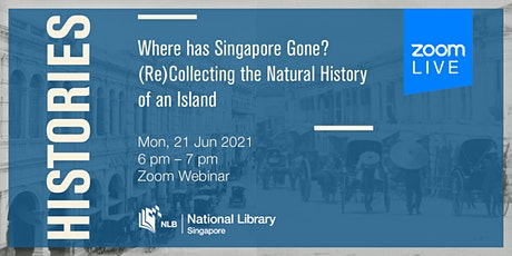 Histories: Where has Singapore Gone? tickets