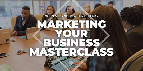 Marketing Your Business Masterclass tickets
