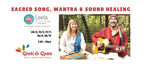 Sacred Song, Mantra & Sound Healing with Geeti & Gyan tickets