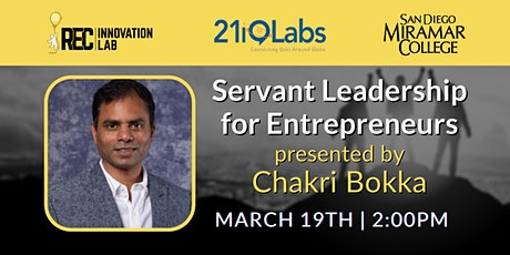 Servant Leadership for Entrepreneurs with Chakri Bokka & 21iQLabs tickets