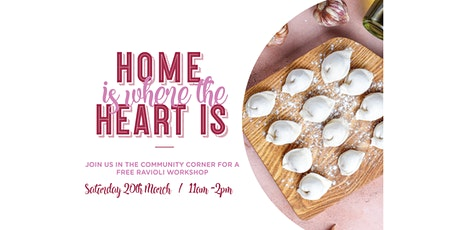 Home is Where the Heart Is - Ravioli Workshop tickets