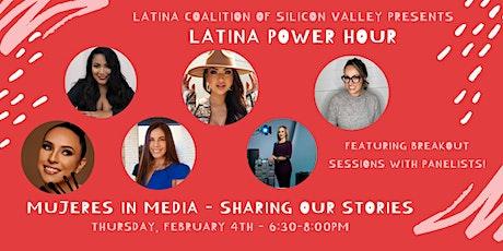 Latina Power Hour - Mujeres in Media entradas