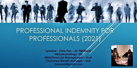The Important of Professional Indemnity for Professionals. tickets