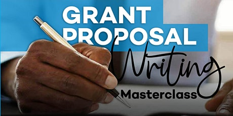 Grant Proposal Writing Physical Masterclass tickets