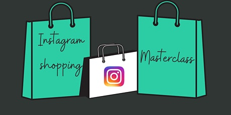 Instagram Shopping and Guides Masterclass tickets