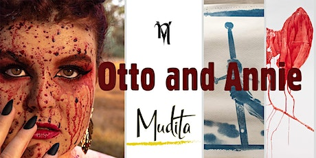 Otto and Annie by NonVanilla Opening Night 1st Slot (6pm) tickets