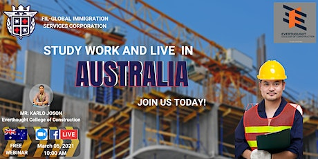 STUDY, WORK & LIVE IN AUSTRALIA / Everthought College of Construction tickets