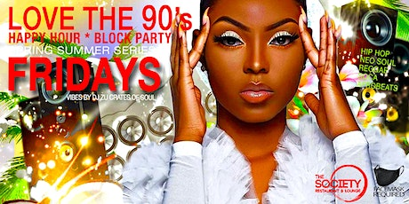 Love The 90's (Happy Hour Block Party) tickets