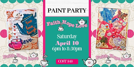 Faith, Hope, Love Mixed Paint Party tickets