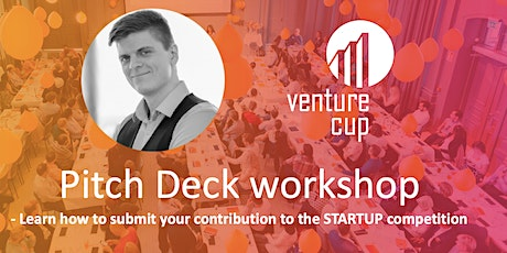 Pitch deck workshop - How to submit to the STARTUP competition tickets