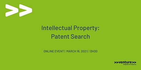 >>venture>> Intellectual Property: Patent Search tickets