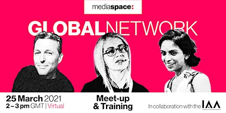 Mediaspace GLOBALNETWORK  Meet-up , training & Ambassador Programme, 2. tickets