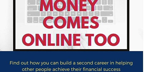 MONEY COMES ONLINE - NEW CAREER tickets