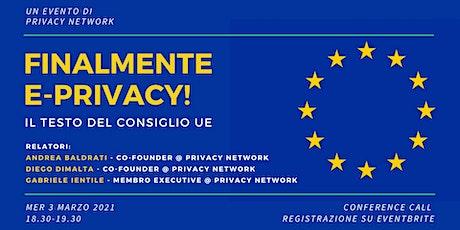 FINALMENTE E-PRIVACY: il testo del Consiglio UE biglietti
