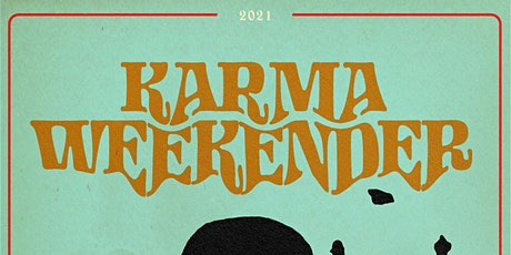 Karma Weekender tickets