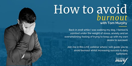 How To Avoid Burnout (Mid Morning) tickets